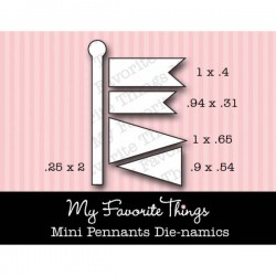 My Favorite Things Die-namics Mini Pennants